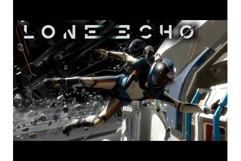 Lone Echo - Announcement Trailer | Oculus Touch VR - YouTube
