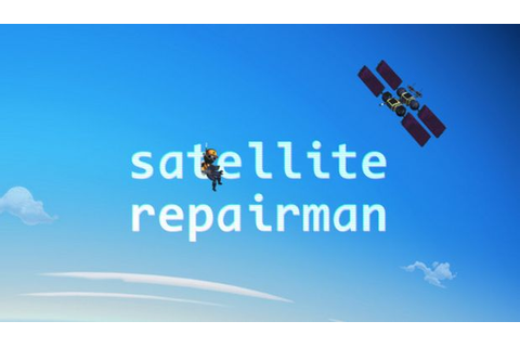 Satellite Repairman Free Download « IGGGAMES