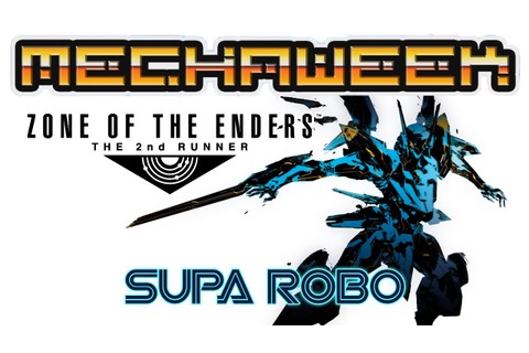 Mechaweek 2: Zone of the Enders 2 - The 2nd Runner ...