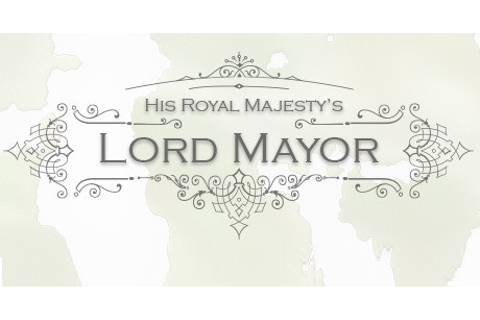 Lord Mayor Download for PC free Torrent!