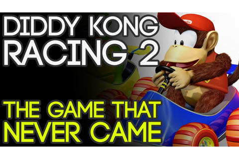 Diddy Kong Racing 2: The Game That Never Came - YouTube