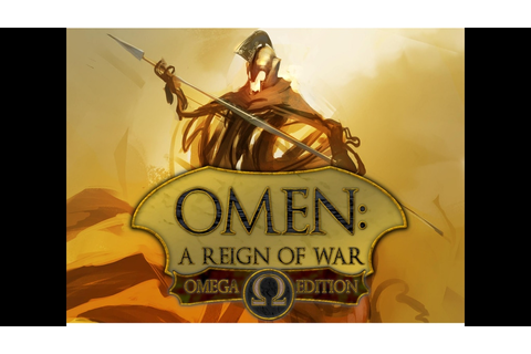 Omen: A Reign of War. Omega Edition and Omega Edition ...