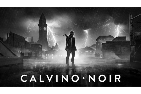 Calvino Noir Review for PlayStation 4 (2015) - Defunct Games