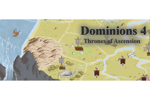 Dominions 4: Thrones of Ascension Review | GIZORAMA