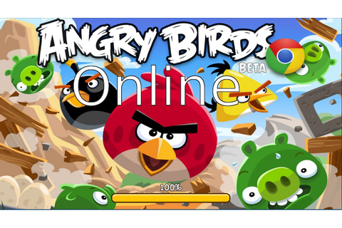 Play Angry Birds Online For Free! (Google Chrome App and ...