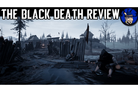 Indie Game Review: The Black Death | Open World Survival ...