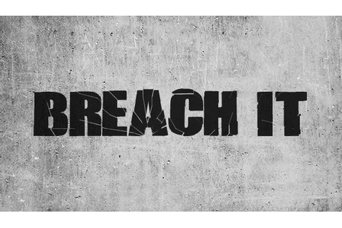 BREACH IT Free Download « IGGGAMES