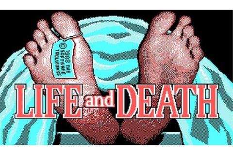 Life and Death (Video Game) - TV Tropes