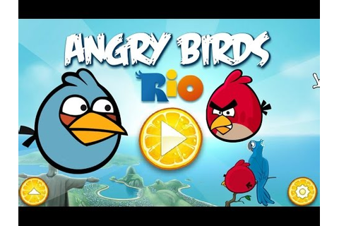 Angry Birds Rio Online Game 2015 HD -33 - YouTube