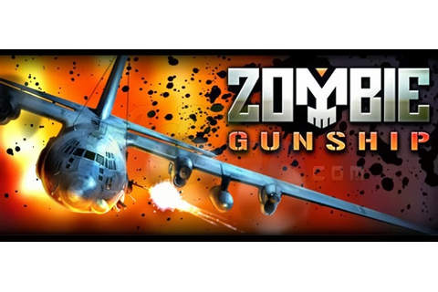 Zombie Gunship 1.9.1 APK FULL GAME ~ APK APPS DOWNLOAD CENTRAL