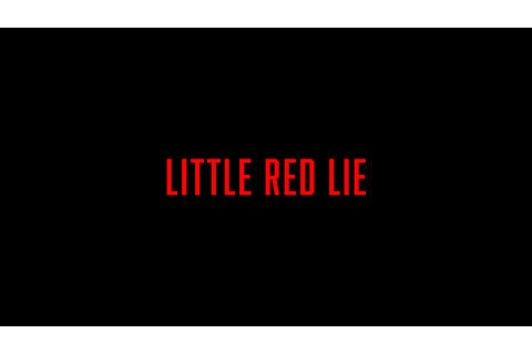 Little Red Lies – HannieBee Games