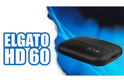 El Gato Game Capture HD60 UNBOXING - PS4 - PC - XBOX ONE ...