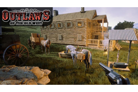 NEW OLD WEST SURVIVAL GAME DAY ONE | Outlaws of the Old ...