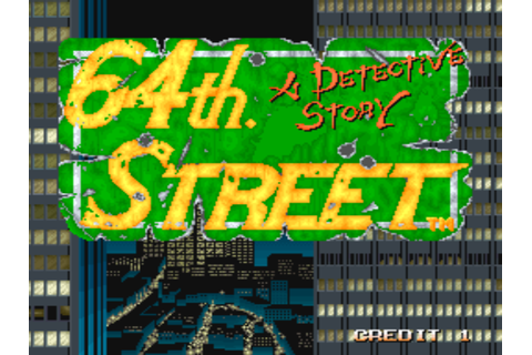 64th. Street - A Detective Story (World) ROM