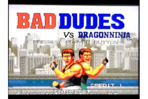 Bad Dudes Vs Dragon Ninja On MAME - YouTube