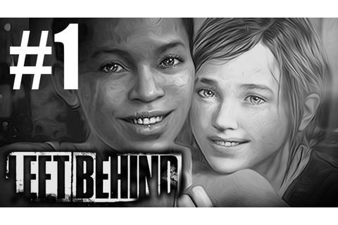 The Last of Us: Left Behind - Part 1 (Full) DLC - Gameplay ...
