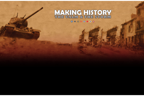 Making History: The Calm & the Storm | GAMESLOAD