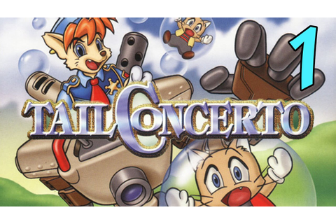 Tail Concerto - Part 1 - YouTube
