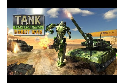 Tank Transformation Futuristic Robot Wars (By Vital Games ...