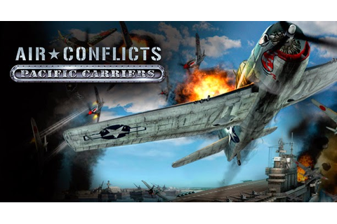Air Conflicts Pacific Carriers Download Full PC Game ...