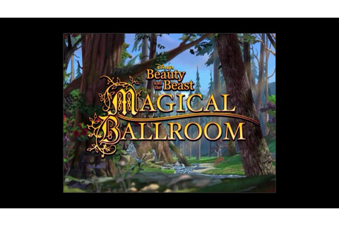 Let's Play - Disney's Beauty & the Beast: Magical Ballroom ...