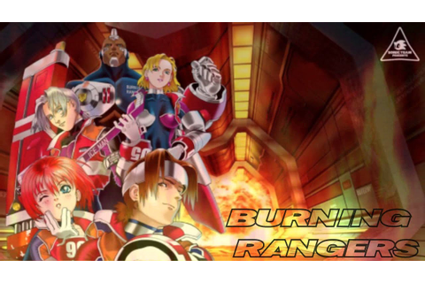 [BURNING RANGERS music] Angels with Burning Hearts ...