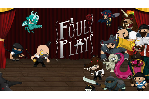 Hands-on with Foul Play: Mustache 'Em Up | New Game Plus