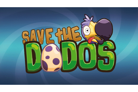 Save the Dodos arriva su Steam!