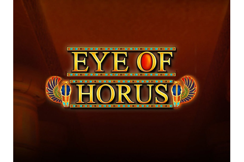 Eye of Horus Slot — Play Free Slot Game Online by Merkur