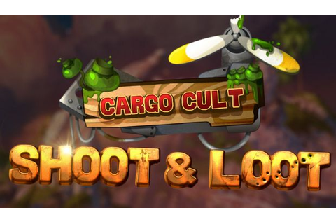 Cargo Cult: Shoot'n'Loot VR Free Download « IGGGAMES