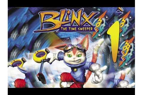 Let's Play BLiNX: The Time Sweeper, ep 1: Time is like a ...
