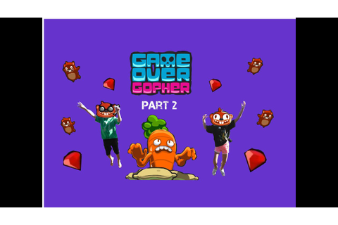 Science Kidz - Game over gopher part 2- Cranberry Chaos ...