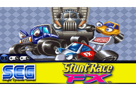 Single Episode Games: Stunt Race FX - YouTube