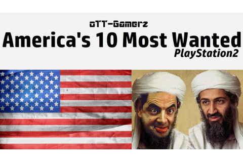 America's 10 Most Wanted {PS2} - YouTube