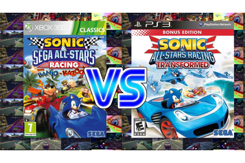 Sonic and Sega All Stars Racing Vs Sonic and All Star ...