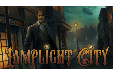 Lamplight City Review - Victorian Steampunk Noir - Cliqist