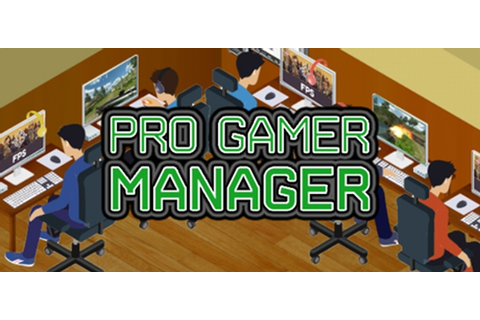 Pro Gamer Manager für PC - Steckbrief | GamersGlobal.de