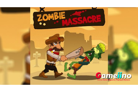 Zombie Massacre: zombie massacre wild west action game ...
