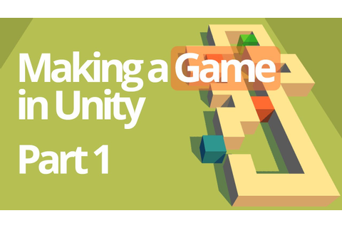 Making a Simple Game in Unity (Part 1) - Unity C# Tutorial ...