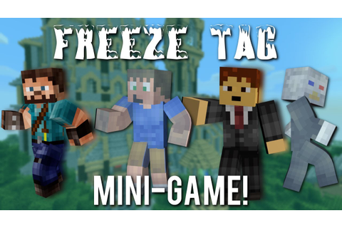 Minecraft: Freeze Tag Mini-Game w/ MrGibbsPowerOn ...