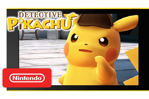 Detective Pikachu: Get Ready to Crack the Case! - Nintendo ...