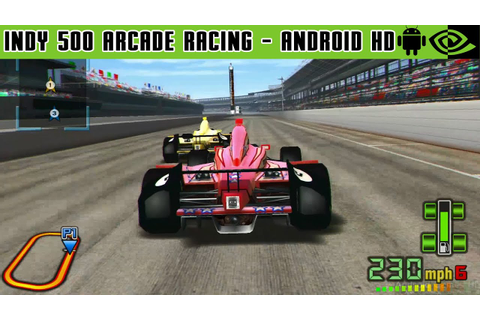INDY 500 Arcade Racing - Gameplay Nvidia Shield Tablet ...