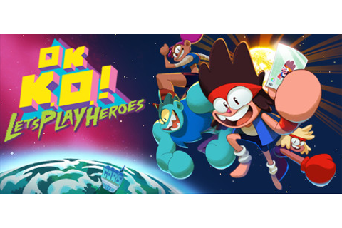 Save 30% on OK K.O.! Let's Play Heroes on Steam