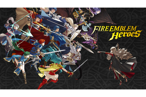 Fire Emblem Heroes is now out on Google Play and App Store ...