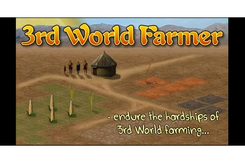 3rd World Farmer: A simulation to make you think.