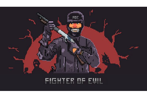 Fighter of Evil Free Download « IGGGAMES