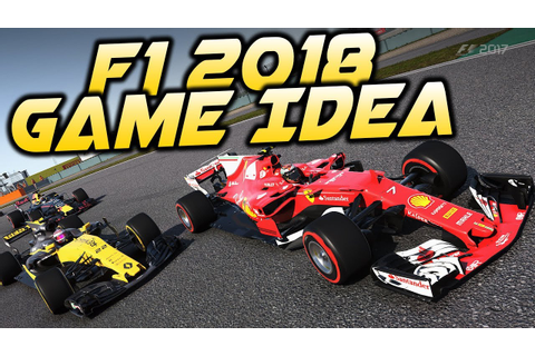 F1 2018 Game Career Idea & My Big Issue with F1 2017 on PC ...