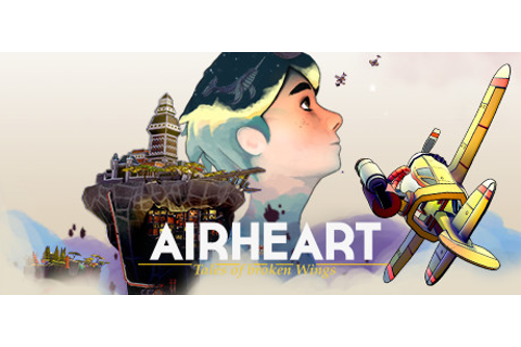 AIRHEART - Tales of broken Wings on Steam