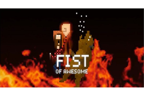 Fist Of Awesome Isn't So Awesome | One Angry Gamer