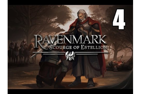 Ravenmark: Scourge of Estellion- Part 4 - YouTube